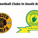 Top 10 Richest Football Clubs in South Africa 2021